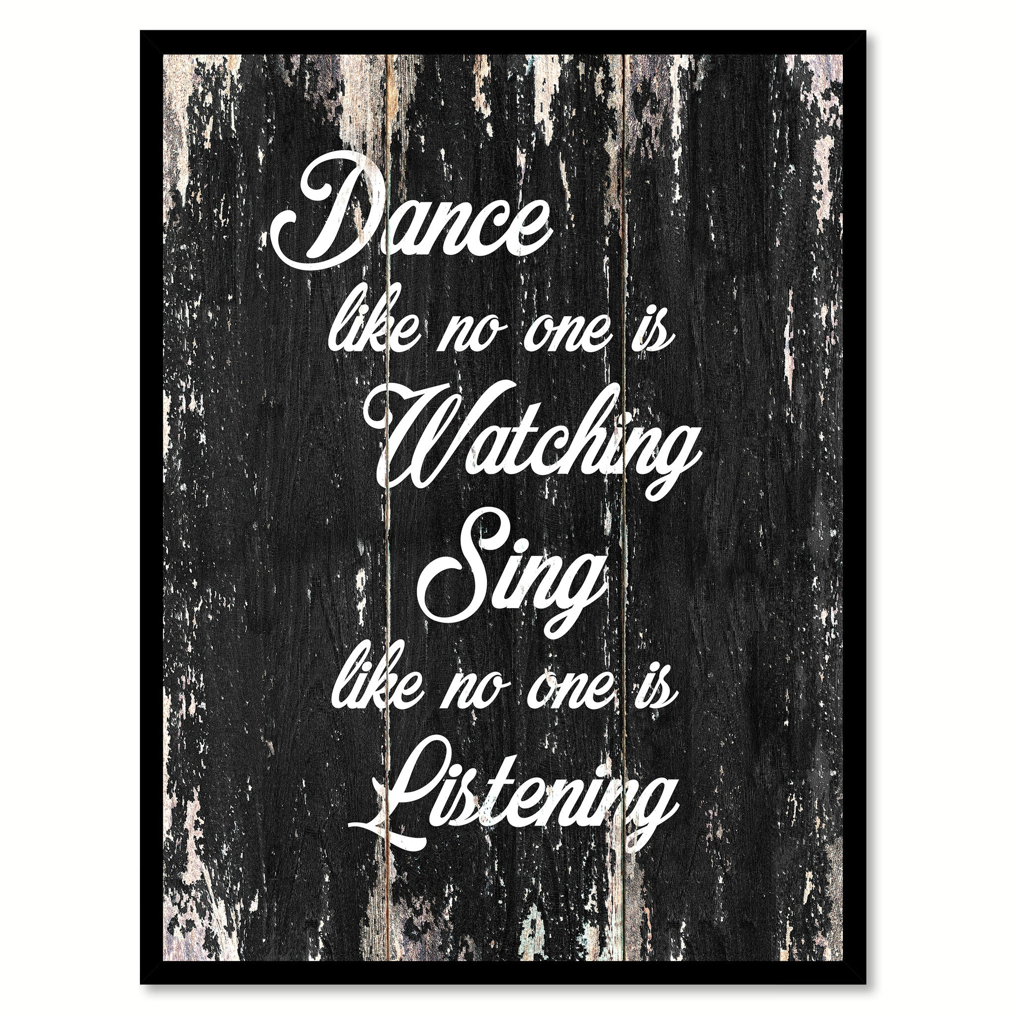 Dance like no one is watching sing like no one is listening Motivational Quote Saying Canvas Print with Picture Frame Home Decor Wall Art