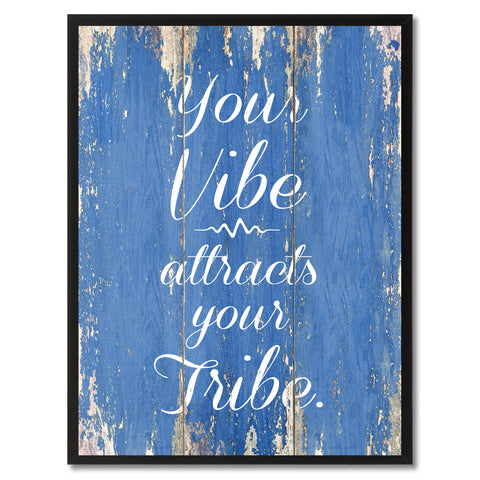 Your vibe attracts your tribe Inspirational Quote Saying Framed Canvas Print Gift Ideas Home Decor Wall Art, Blue