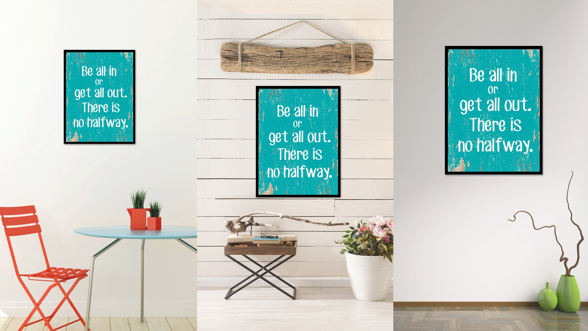 Be All In Or Get All Out Quote Saying Home Decor Wall Art Gift Ideas 111681