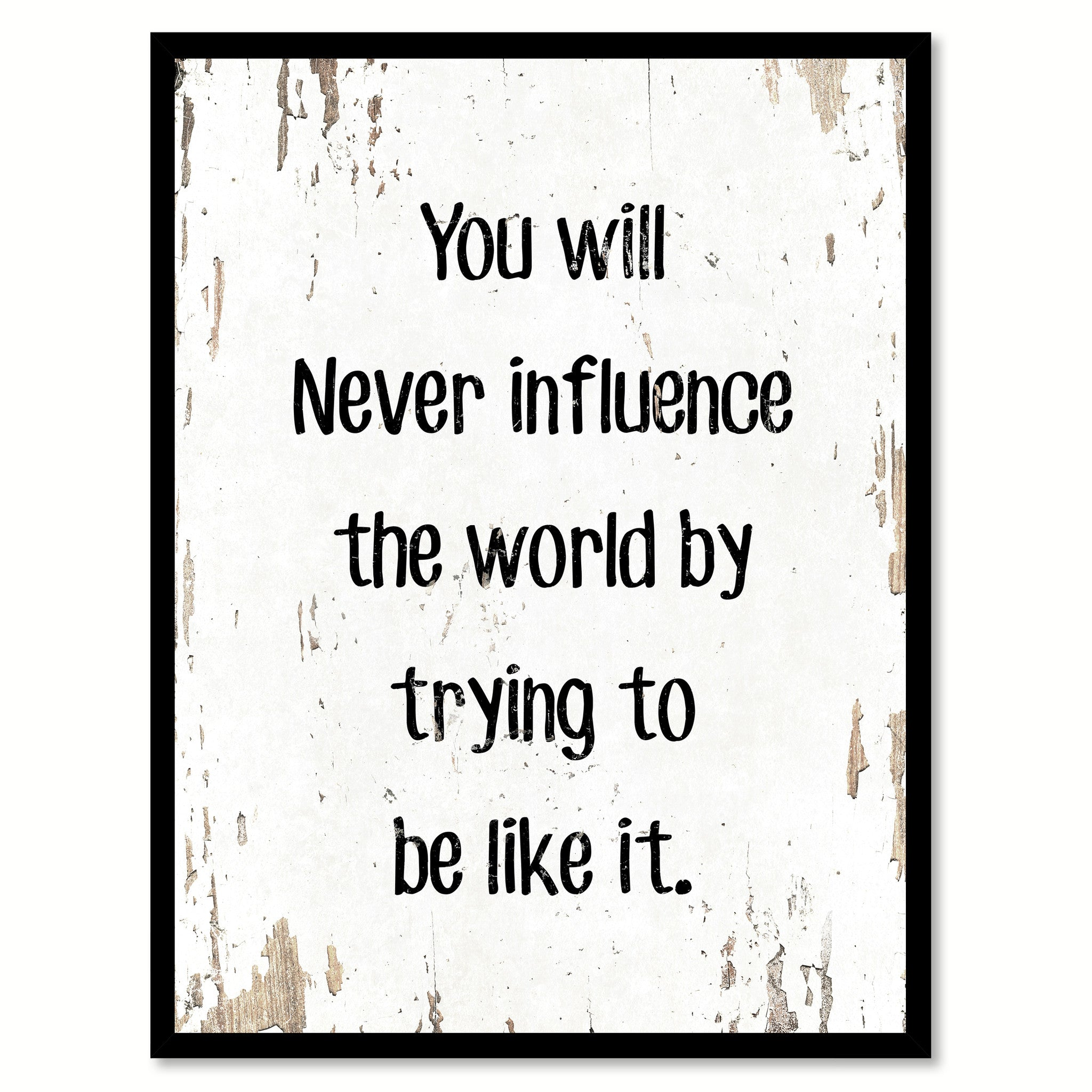 office motivation ideas. You Will Never Influence The World Motivation Quote Saying Gift Ideas Home Decor Wall Art 111662 Office O