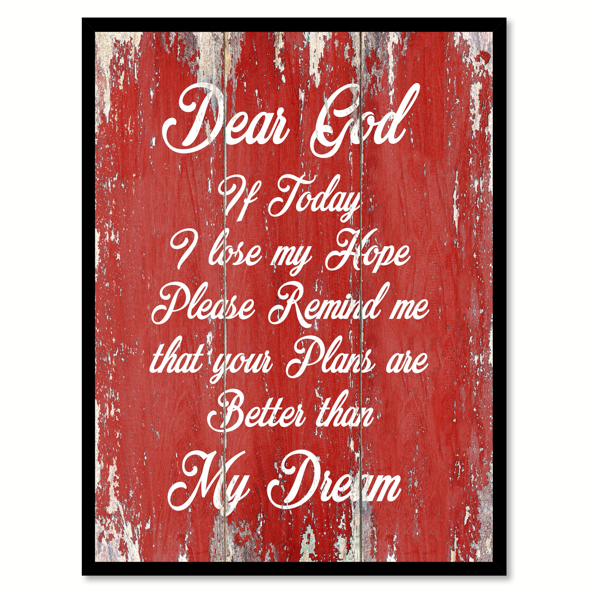 Dear God If Today I Lose My Hope  Quote Saying Gift Ideas Home Décor Wall Art