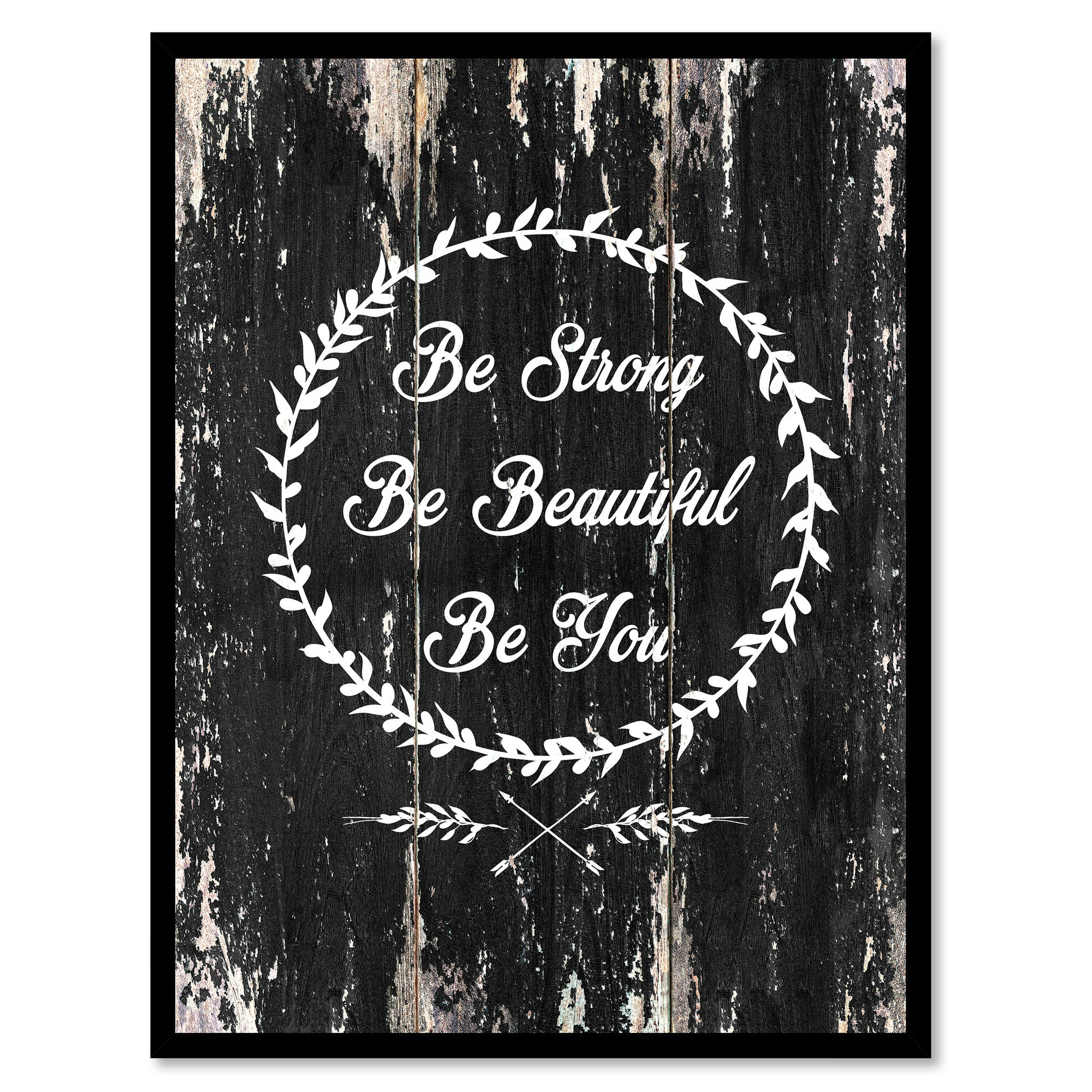 Be strong be beautiful be you 1 Motivational Quote Saying Canvas Print with Picture Frame Home Decor Wall Art