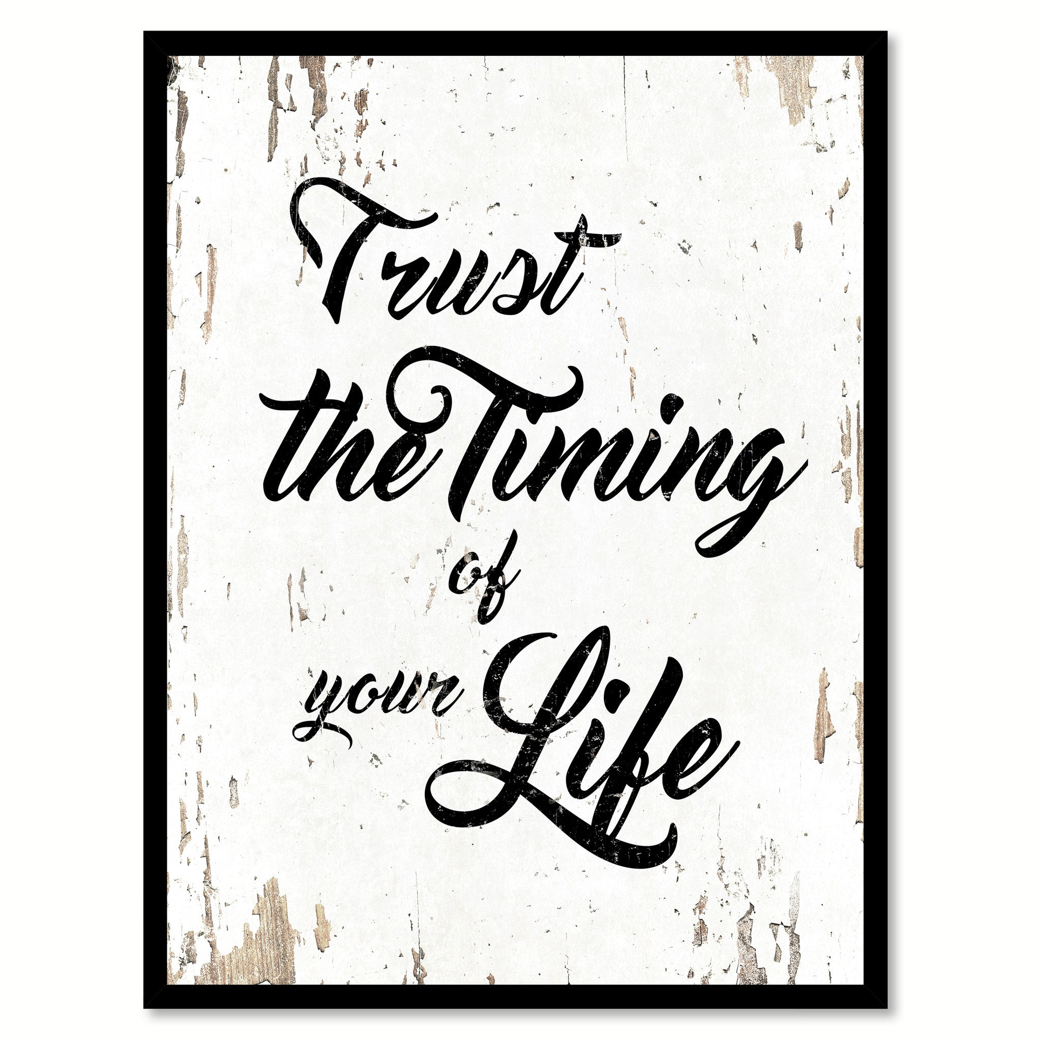 Trust The Timing Of Your Life Inspirational Motivation Quote Saying