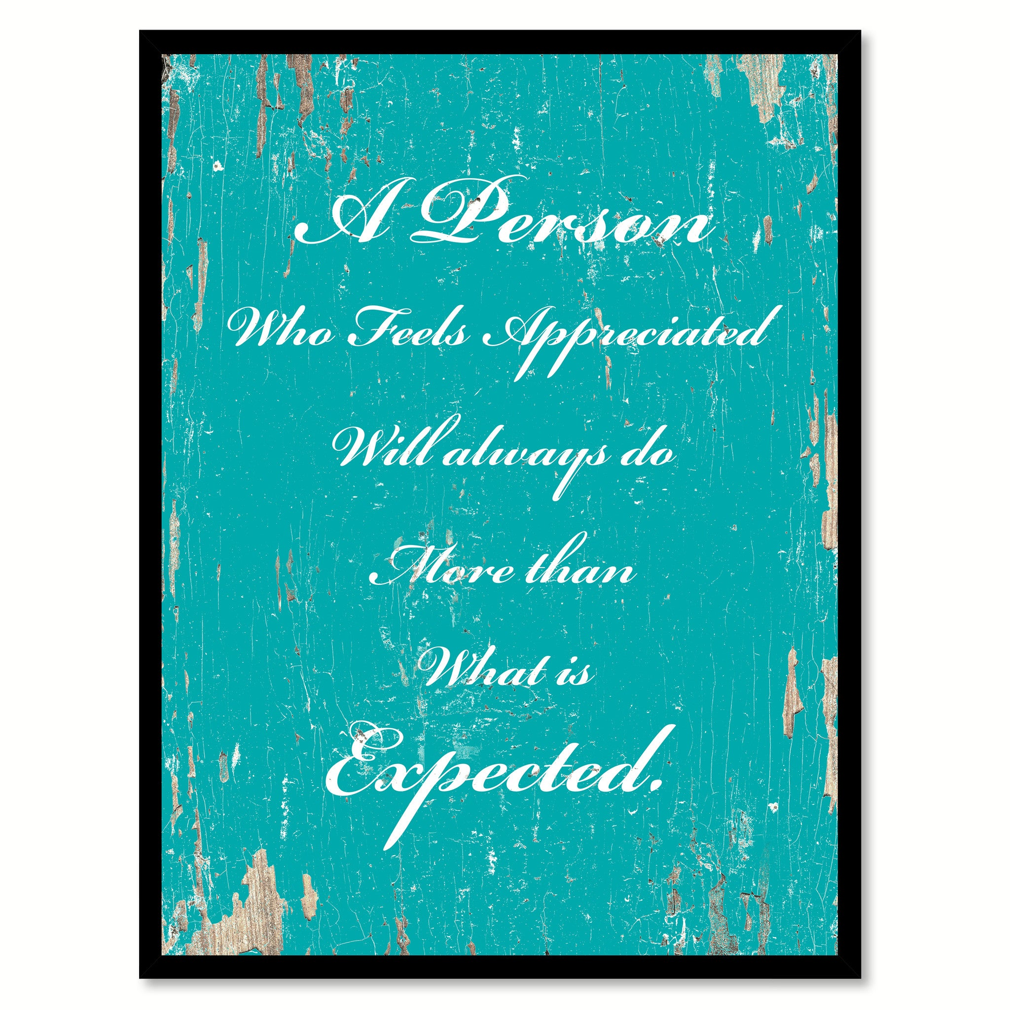 A Person Who Feels Appreciated Quote Saying Gift Ideas Home Decor Wall Art 111434