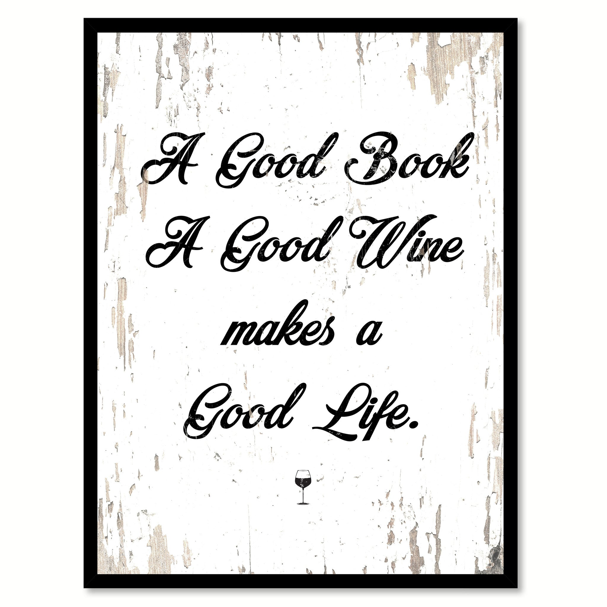 A Good Book A Good Wine Makes a Good Life Quote Saying Canvas Print with Picture Frame