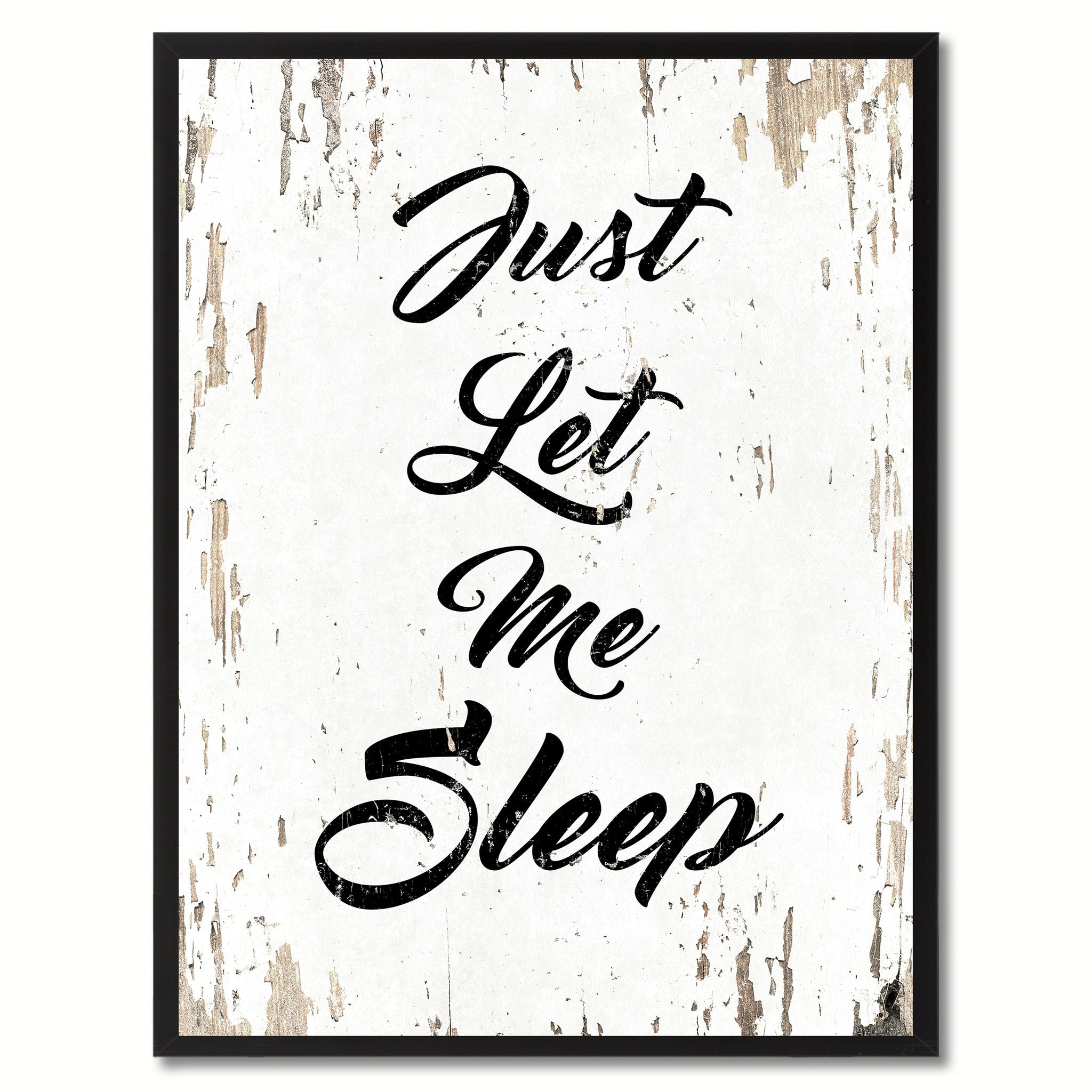 Just Let Me Sleep Saying Canvas Print, Black Picture Frame Home Decor Wall Art Gifts