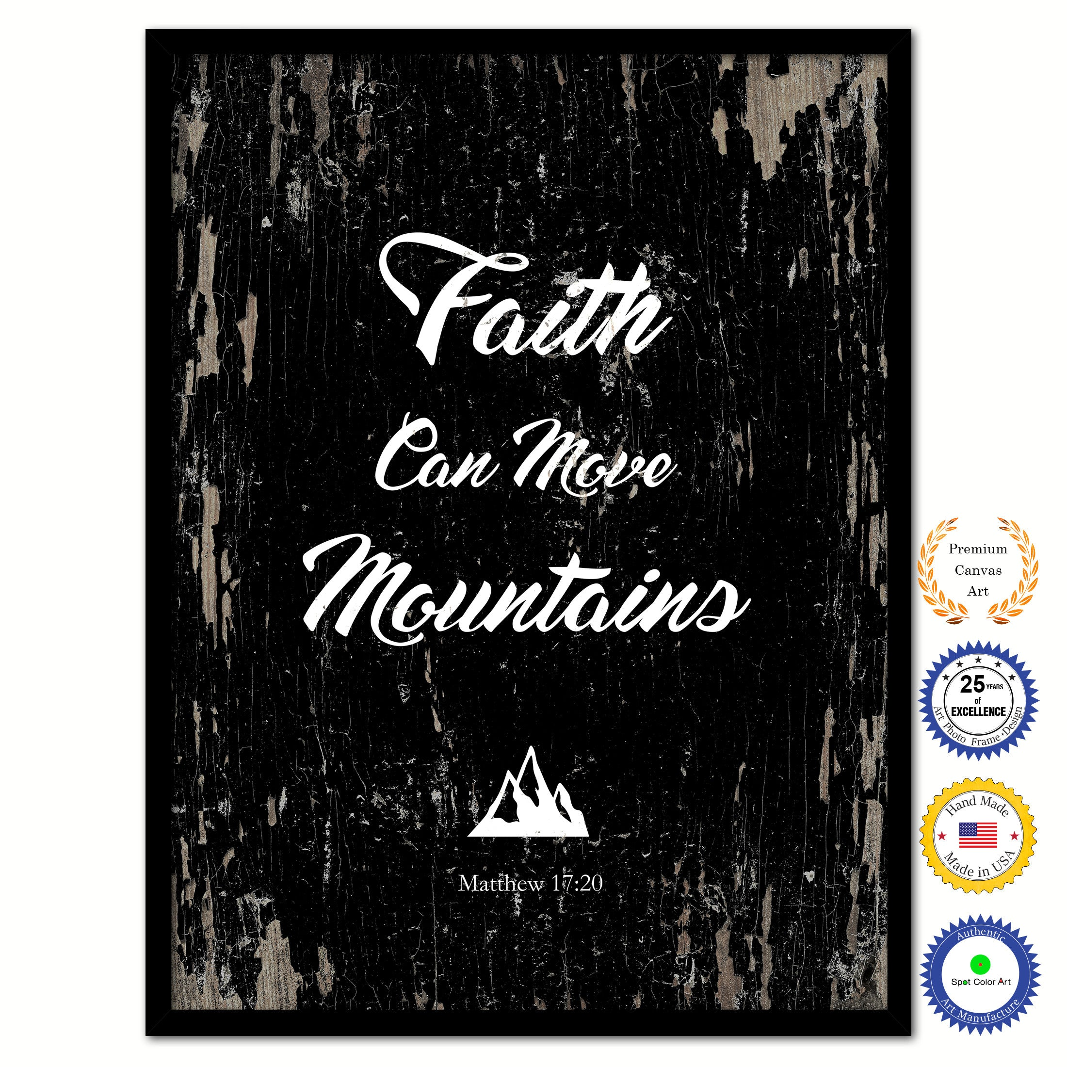 Faith Can Move Mountains   Matthew 18:20 Bible Verse Scripture Quote Black  Canvas Print With Picture Frame