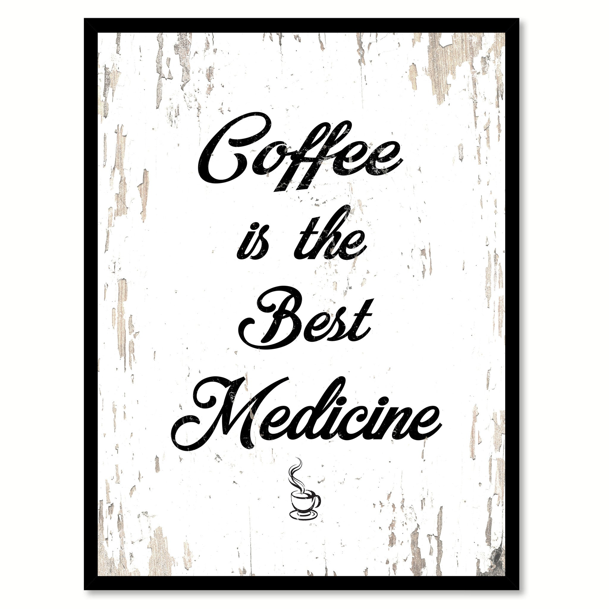 Coffee Is The Best Medicine Quote Saying Canvas Print with Picture Frame