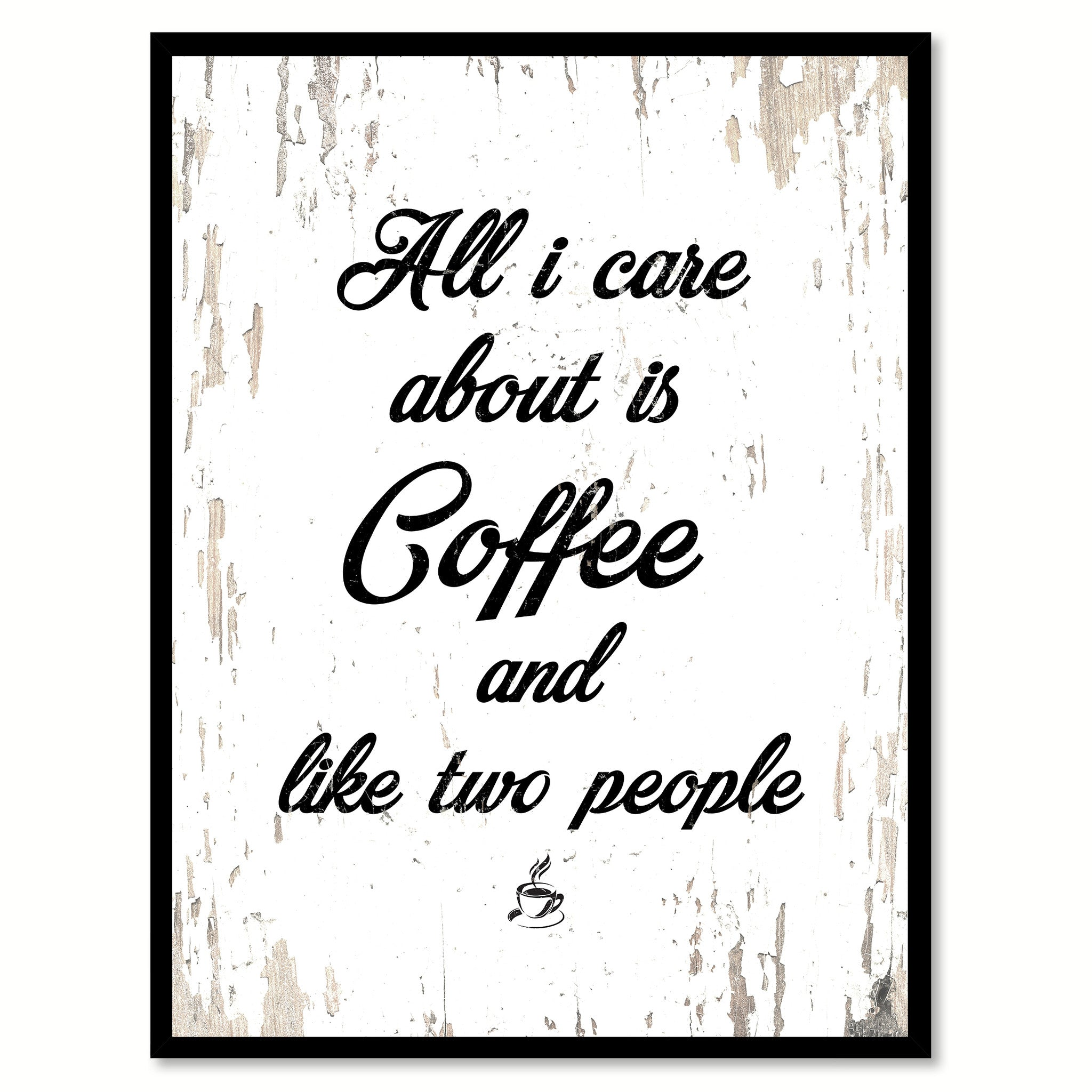 All i care about is coffee like two people coffee wine saying all i care about is coffee like two people quote saying canvas print with picture frame jeuxipadfo Gallery
