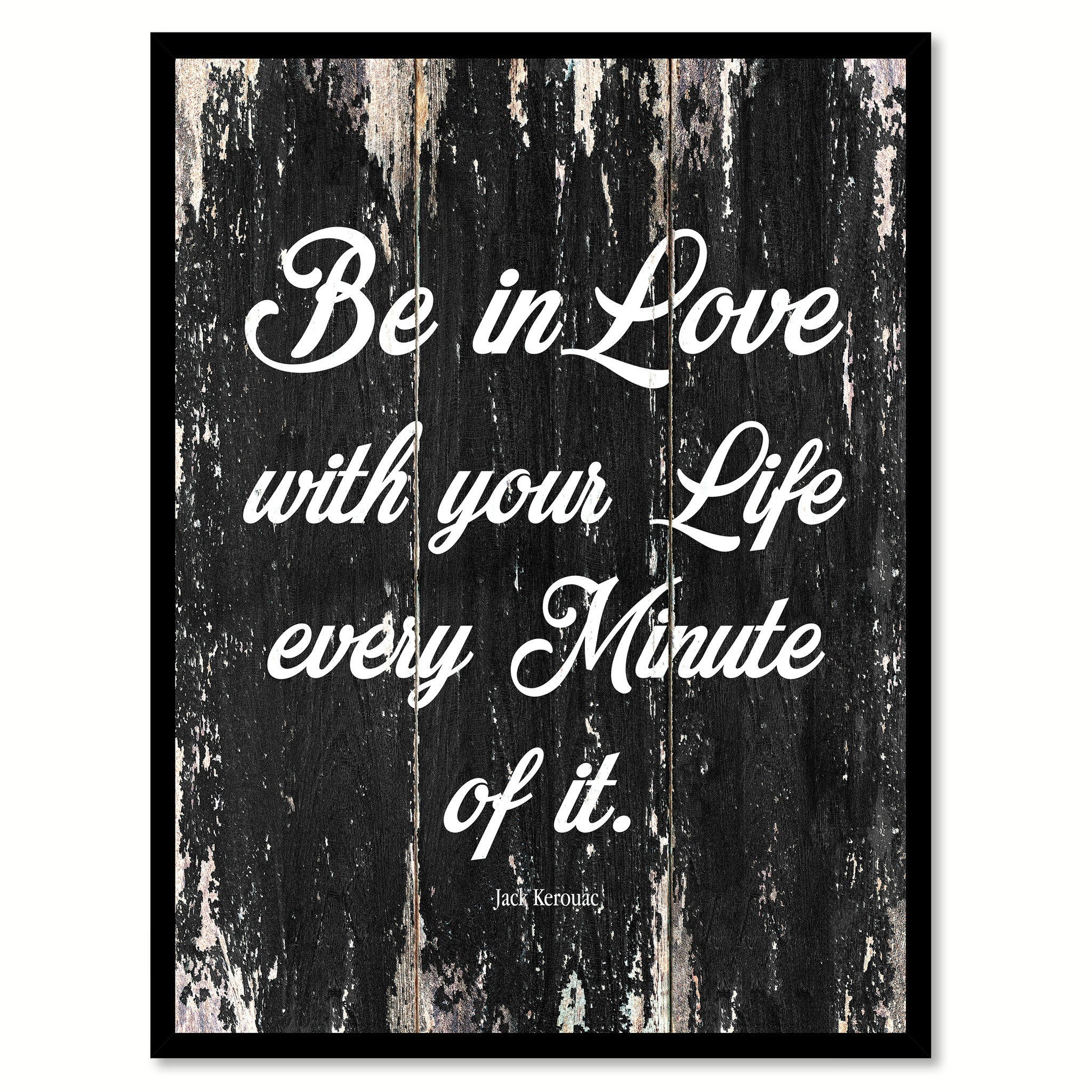 Be in love with your life every minute of it Motivational Quote Saying Canvas Print with Picture Frame Home Decor Wall Art