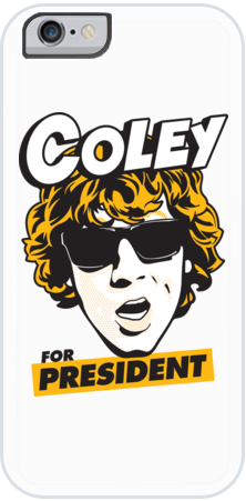 Coley for President iPhone Case