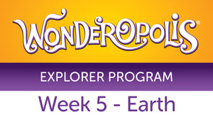 Week 5 - Earth Facilitator Guide - Wonderopolis Explorer Program 2020