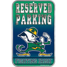 "Notre Dame Fighting Irish 11x17"" Reserved Parking Sign"