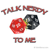 Talk Nerdy To Me (20-Sided Dice) T-Shirt