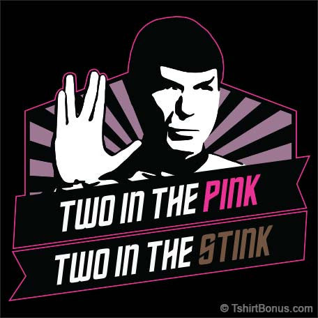 Two In The Pink, Two In The Stink Spocker T-Shirt