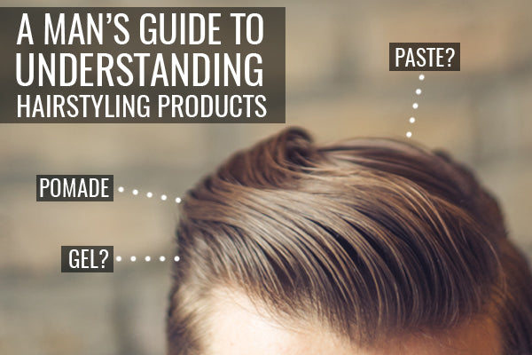 Mens Hair Styling Products A Man's Guide To Understanding Hairstyling Products  Rocky .