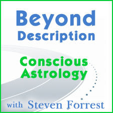 Beyond Description Conscious Astrology