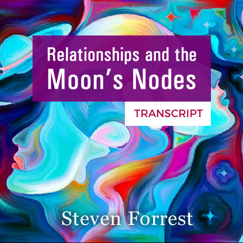 Relationships and the Nodes of the Moon transcript