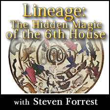 Lineage: The Hidden Magic of the 6th House