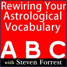Rewiring Your Astrological Vocabulary