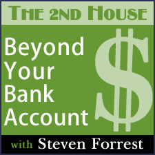 The 2nd House Beyond Your Bank Account