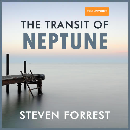 The Transit of Neptune Transcript