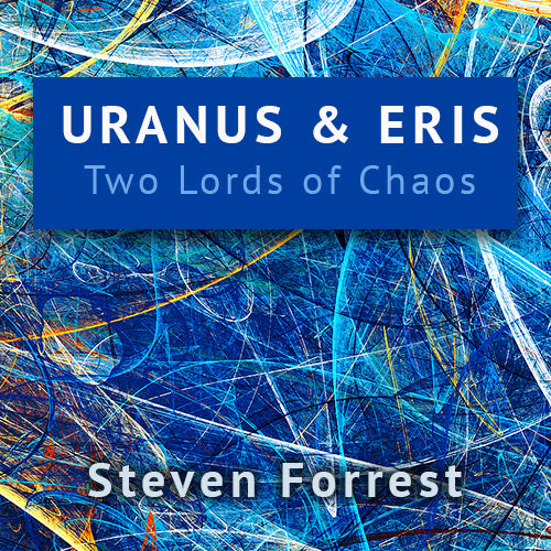 Eris and Uranus - Two Lords of Chaos