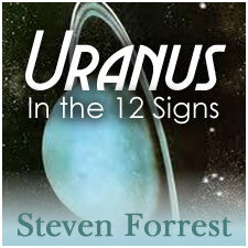 Uranus In The 12 Signs