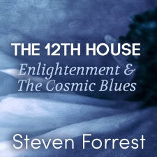 The 12th House Enlightenment & The Cosmic Blues