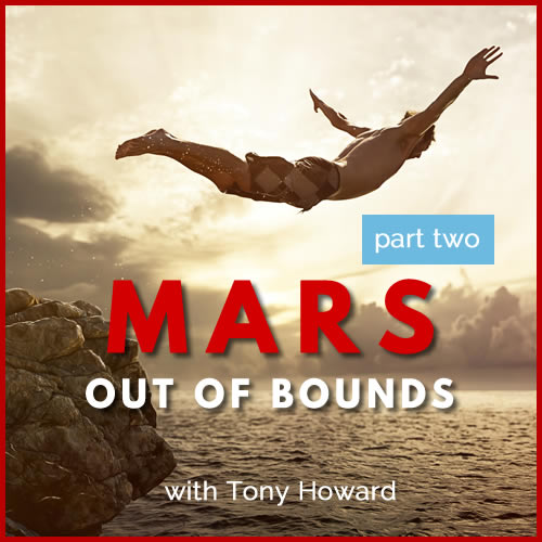 Mars Out of Bounds Part Two