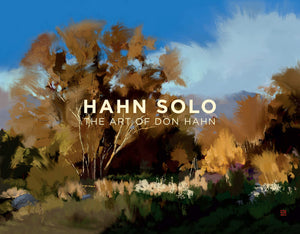 Hahn Solo: The Art of Don Hahn By Don Hahn Signed by The Author