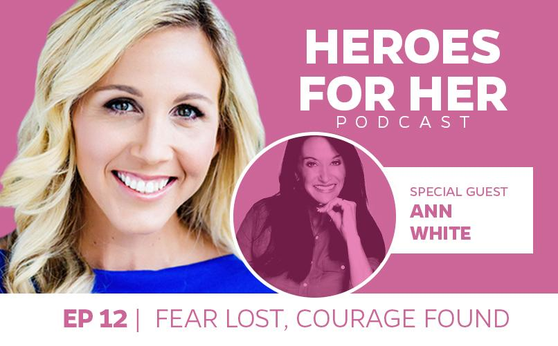 Ann White: Fear Lost, Courage Found