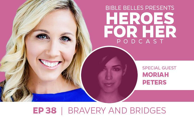 Moriah Peters: Bravery and Bridges