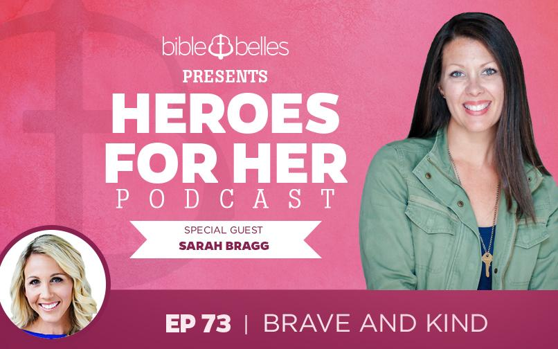 Sarah Bragg: Brave and Kind