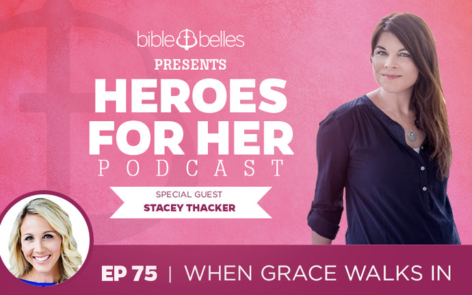 Stacey Thacker: When Grace Walks In