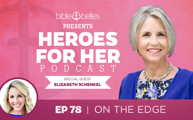 [EPISODE 78] On The Edge w/ Elizabeth Schenkel