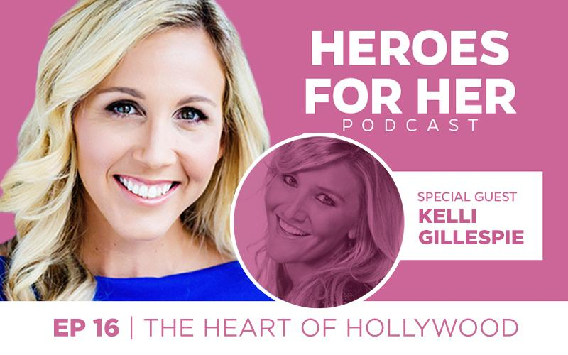 Kelli Gillespie: The Heart of Hollywood