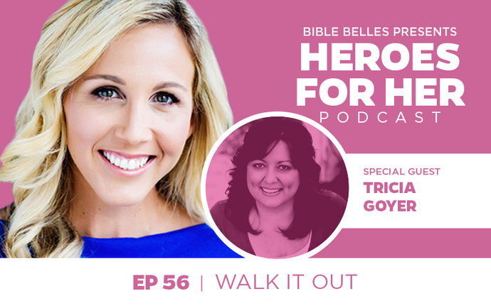 Tricia Goyer: Walk It Out