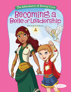 Becoming A Belle Of Leadership Kids Devotional Download