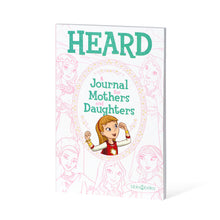 Load image into Gallery viewer, HEARD: A Journal For Mothers and Daughters - Shipping to Canada