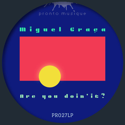 Miguel Graca - A New Dawn LP