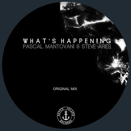 Pascal Mantovani & Steve Aries -  What's happening