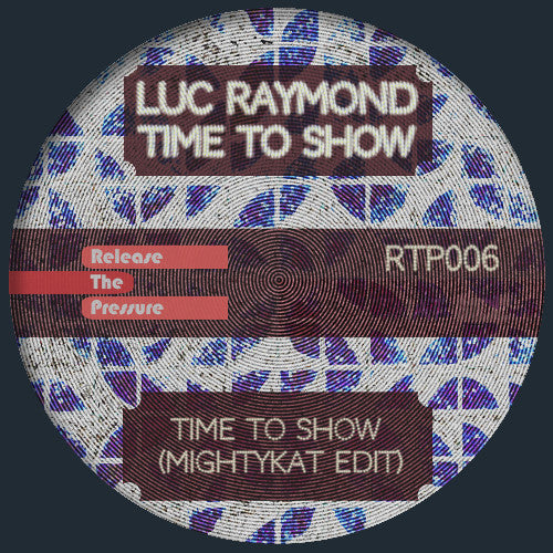 Luc Raymond - Time To Show