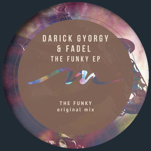 Darick Gyorgy & Fadel - The Funky EP