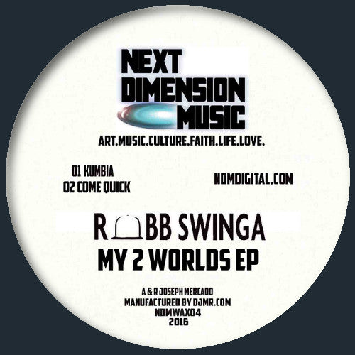 Robb Swinga - My 2 Worlds EP
