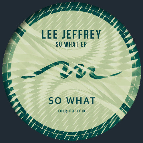 Lee Jeffrey - So What EP