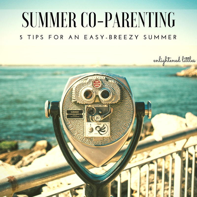 Summer Co-Parenting: 5 Tips for an Easy-Breezy Summer