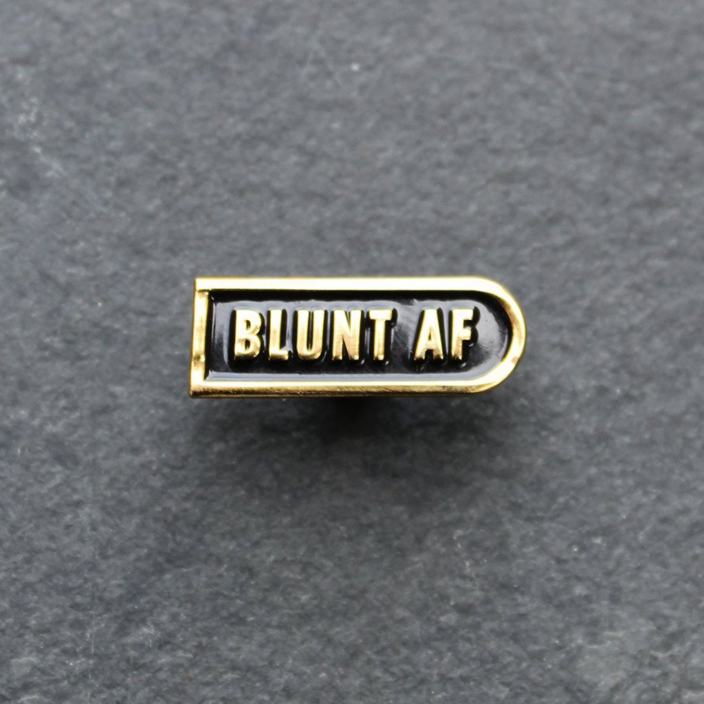 Blunt AF Enamel Pin - Blunted Objects