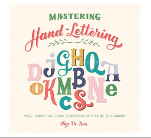 Mastering Hand Lettering