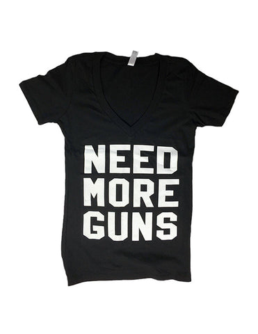NEED MORE GUNS Ladies Deep V